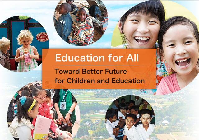 Toward Better Future for Children and Education